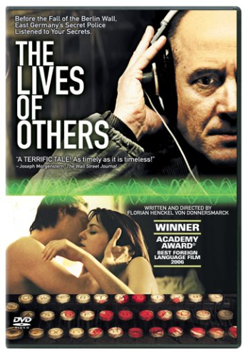 The Lives of Others (2006), written and directed by Florian Henckel von Donnersmarck